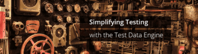 simplifying Testing with the test data engine image