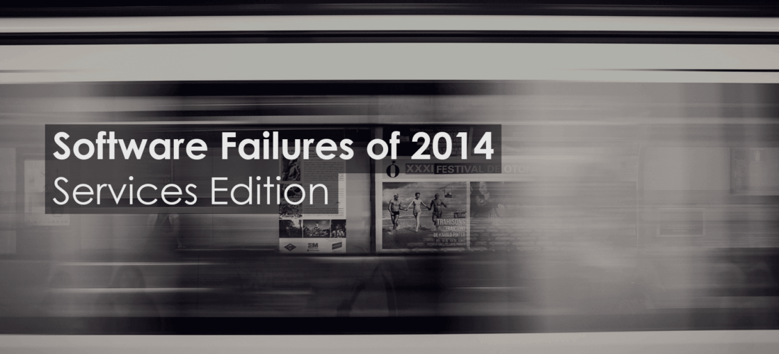 Software Failure Report 2014 Services Edition